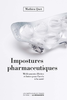 Impostures pharmaceutiques - URL